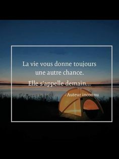Life always gives you a second chance. It's called tomorrow. French Quotes, Positive Attitude, Motivation, Leadership, Inspirational Quotes, Positivity, Messages, Thoughts, Happy