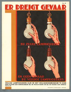 dutch_screwing-in-a-light_bulb_electricity_art-deco-poster. Health And Safety Poster, Safety Posters, Old Advertisements, Advertising Poster, Art Deco Posters, Cool Posters, Vintage Ads, Vintage Posters, Poster Paint