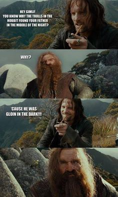 Bad joke. lol Poor Gimli. lol XD