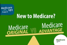 Medicare vs. Medicare Advantage: Make Sure You Understand These Differences