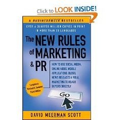 How to Use Social Media, Online Video, Mobile Applications, Blogs, News Releases, and Viral Marketing to Reach Buyers ... & PR: How to Use Social Media, Blogs   This is a really excellent book