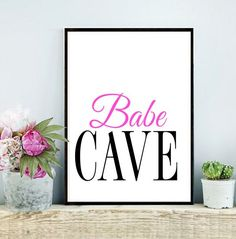 Babe Cave Art Print Printable Women gift Girly by inthepinkprints