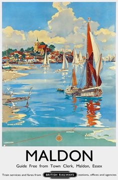Vintage Maldon Essex British Railway Travel Tourism Poster Re-Print Wall Decor Posters Uk, Train Posters, Railway Posters, Poster Ads, Advertising Poster, Illustrations And Posters, Poster Prints, British Railways, British Travel