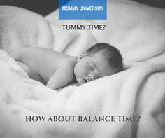 Discussion of tummy time and babywearing to help infants develop muscles needed to crawl.Post by Mommy University at www.mommyuniversitynj.com
