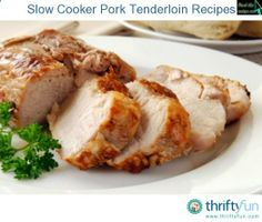 Slow Cooker Pork Tenderloin Recipes