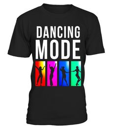 """# Dance Mode On 80's Dance Gift Shirt .  Special Offer, not available in shops      Comes in a variety of styles and colours      Buy yours now before it is too late!      Secured payment via Visa / Mastercard / Amex / PayPal      How to place an order            Choose the model from the drop-down menu      Click on """"Buy it now""""      Choose the size and the quantity      Add your delivery address and bank details      And that's it!      Tags: Dancer t-shirt gift with regard to a dancer or…"""