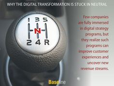 Why the Digital Transformation Is Stuck in Neutral