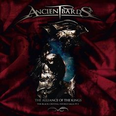 The Alliance Of The Kings (The Black Crystal Sword Saga Pt. 1) (Ancient Bards)