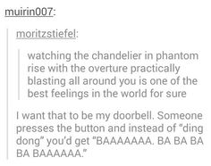 The beginning of The Phantom of the Opera...