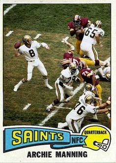 Archie Manning New Orleans Saints Nfl Football Teams, Football Is Life, Football Photos, Football Memes, Nfl Sports, Football Cards, Baseball Cards, Saints Players, New Orleans Saints Football