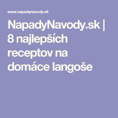 NapadyNavody.sk | 8 najlepších receptov na domáce langoše