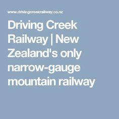New Zealand's only narrow-gauge mountain railway Gauges, New Zealand, Mountain, Ears Piercing, Plugs