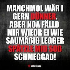An Guada! #spätzle #soße #essen #lecker #dünner #abnehmen #übergewicht #schwäbisch #schwaben #schwoba #württemberg