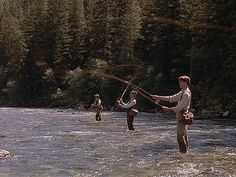 A River Runs Through It, a truly great movie, and fly fishing, a truly great sport!