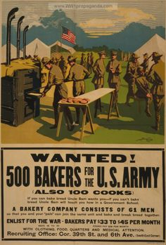 Examples of Propaganda from WW1 | Wanted! 500 bakers for the U.S. Army, (also 100 cooks).