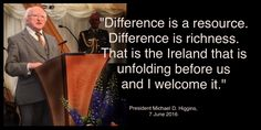 Quote from the President's speech at a Diversity and Multiculturalism garden party.