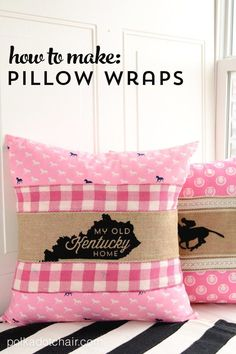 Sewing Pillows How to use ribbon and burlap to make Pillow Wraps - Learn how to make cute Kentucky Derby Burlap Pillow Wraps. Sleeves to wrap around your pillow to change out with the seasons. Derby Craft Ideas, free Cricut Cut files for Kentucky Derby Kentucky Derby, My Old Kentucky Home, Easy Sewing Projects, Sewing Projects For Beginners, Sewing Hacks, Sewing Tips, Sewing Ideas, Sewing Crafts, Burlap Projects