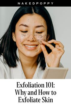 Exfoliation of your face is just as important as cleansing and moisturizing, and for good reason. It's one of those steps in your skincare routine that can go above and beyond, in terms of both ease and payoff. Learn how to exfoliate your skin - the benefits of skin exfoliation are explored in our exfoliate face guide. Exfoliate benefits | exfoliatation face tutorial | skin exfoliation benefits | facial exfoliation tips | skincare exfoliation | clean skincare | clean beauty #cleanbeauty