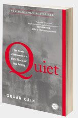 Join the Quiet Revolution! Read Quiet: The Power of Introverts in a World that Can't Stop Talking . Visit http://www.thepowerofintroverts.com - By Susan Cain