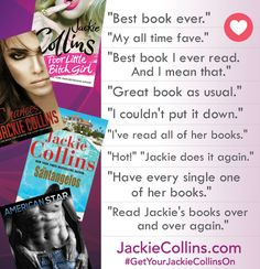What readers have to say about Jackie Collins novels.