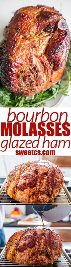 bourbon molasses glazed ham- this is so delicious!