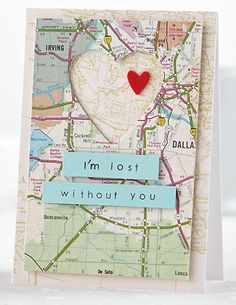 DIY Creative Map Gifts for the Holidays Love Valentines, Valentine Day Cards, Homemade Valentines Day Cards, Love Cards, Diy Cards, Tarjetas Diy, Creative Cards, Scrapbook Cards, Couple Scrapbook