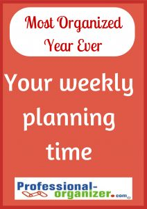 Your Most Organized Year Ever Without a doubt, THE most important time of the week.
