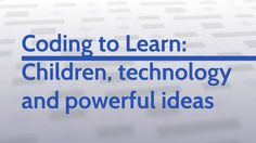 (Updated October 2017) What's the real benefit of young children learning to code in school? Learning to code vs. Coding to learn. How does coding connect to the Ontario curriculum? Focuses on MIT's Scratch as the primary coding tool for students.