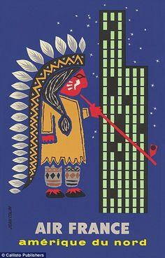 Rare Vintage Travel Poster - Amérique du Nord - by Colin Jean - 1956 - (Air France). Air France, Vintage Ski Posters, Retro Poster, Retro Airline, Vintage Airline, Vintage Advertisements, Illustrations, North America, Vintage Images