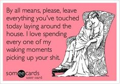 Someecards, Ecard Memes, Ecards Humor, Familia Quotes, Ed Vedder, Me Quotes, Funny Quotes, Mommy Quotes, Lazy Quotes