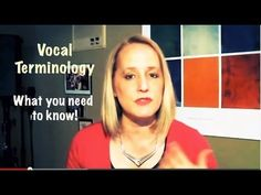 Vocal Terminology - What Singers Need to Know!