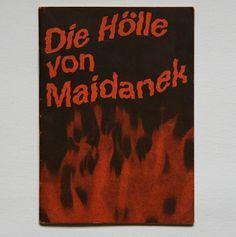 die hölle von maidanek verlag der partei der arbeit, zürich, 1945 designer: max huber
