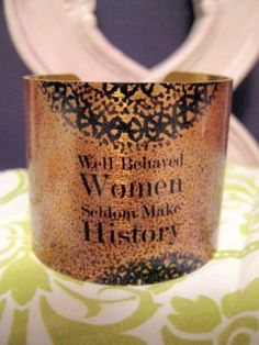 OOAK Statement Cuff Bracelet  Well Behaved Women  Gold by kiki6462, $21.95