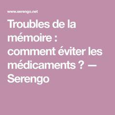 Troubles de la mémoire : comment éviter les médicaments ? — Serengo