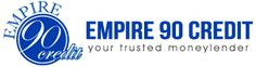 We are providing a legal cash loan or personal loan with affordable interest rates. Empire 90 Credit offers instant loan approval for your financial problems and customers can get a loan according to own requirements.