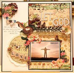 Let go. let God      Find out more @ http://www.thescrapperinme.blogspot.com !