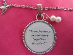 """""""True Friends Are Always Together In Spirit"""" neckalce Anne of Green Gables quote. <3 So love this! <3 #etsy"""