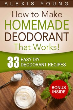 33 Easy DIY Deodorant Recipes for Staying Dry, Feeling Cool and Smelling Fresh - Learn how to make your own natural homemade deodorant with a collection of DIY deodorant recipes that really work!