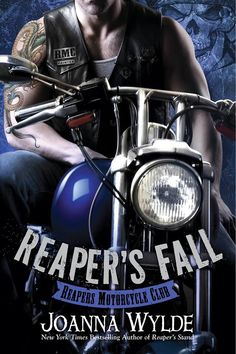 SURPRISE COVER REVEAL: Reaper's Fall (Reapers Motorcycle Club #5) by Joanna Wylde |