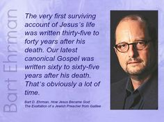 Bart Ehrman, New Testament Scholar, on creation of the gospel
