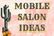 Mobile Salon Ideas For Taking Your Beauty Business On The Road!