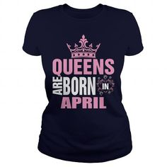 Cool QUEENS ARE BORN IN APRIL TSHIRT Shirts & Tees