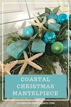 Coastal Christmas Mantepiece