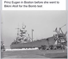 Captured German Hipper class heavy cruiser Prinz Eugen at Boston before she was taken to Bikini Atoll for use as a December 1946 nuclear test target: another view nearby. Coast Guard Ships, Navy Coast Guard, Naval History, Military History, Uss Iowa, Prinz Eugen, Heavy Cruiser, United States Navy, Navy Ships