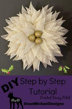 DIY! Make this gorgeous wreath. Easy to follow step by step instructions.  Poinsettia wreath.  Original design by DeanMichaelDesigns.  DIY Holiday Wreath.  DIY Crafts. Deco Mesh Wreaths, Flower Wreaths, Daisy Petals, Poinsettia Wreath, Holiday Wreaths, Winter Wreaths, Wreath Tutorial, Cool Diy Projects, Diy Wreath