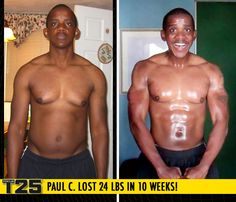 "Paul C. lost 24 lbs in 10 weeks with Focus T25! Congrats Paul! Way to #FOCUS!    ""After losing a half inch off my waist and 7 pounds in the first week, that was all I needed to eliminate any excuse to not workout for 25 minutes a day."""