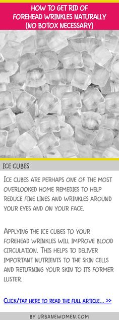 How to get rid of forehead wrinkles naturally (No botox naturally) - Ice cubes