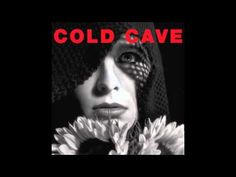 Artist: Cold Cave Album: Cherish The Light Years Year: 2011 Country: USA Style: Industrial, Darkwave, Synthpop Music Albums, Music Songs, Music Videos, Music Stuff, Indie Music, Burning Sage, Light Year, Some Girls, Post Punk