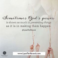 """""""Sometimes God's power is shown as much in preventing things as it is in making them happen."""" ~ @LysaTerKeurst // If you or your child ever wonder if God is really there, CLICK to read the rest of today's devotion and learn how to trust God through fear."""
