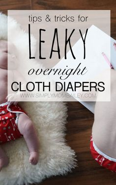 Struggling with leaky overnight diapers? Here are a few tips to handle wet mornings with cloth diapers. #makeclothmainstream #clothdiapers